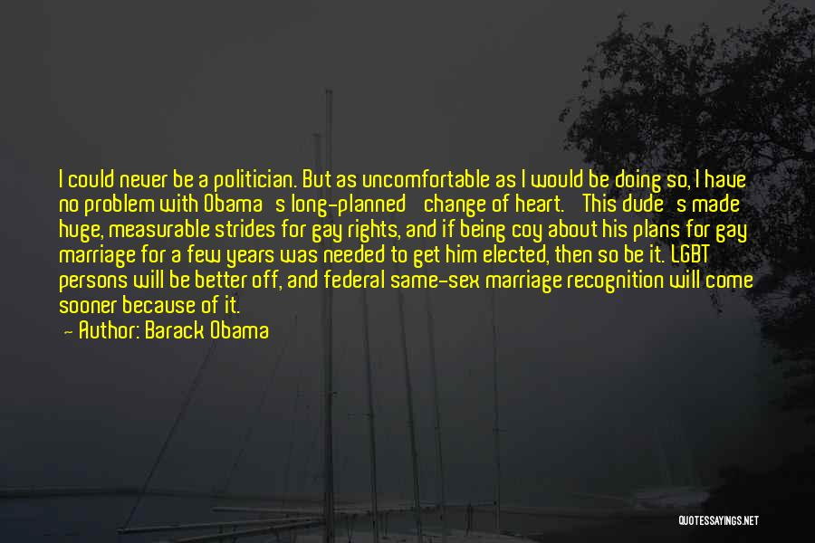 I Will Never Get Him Quotes By Barack Obama