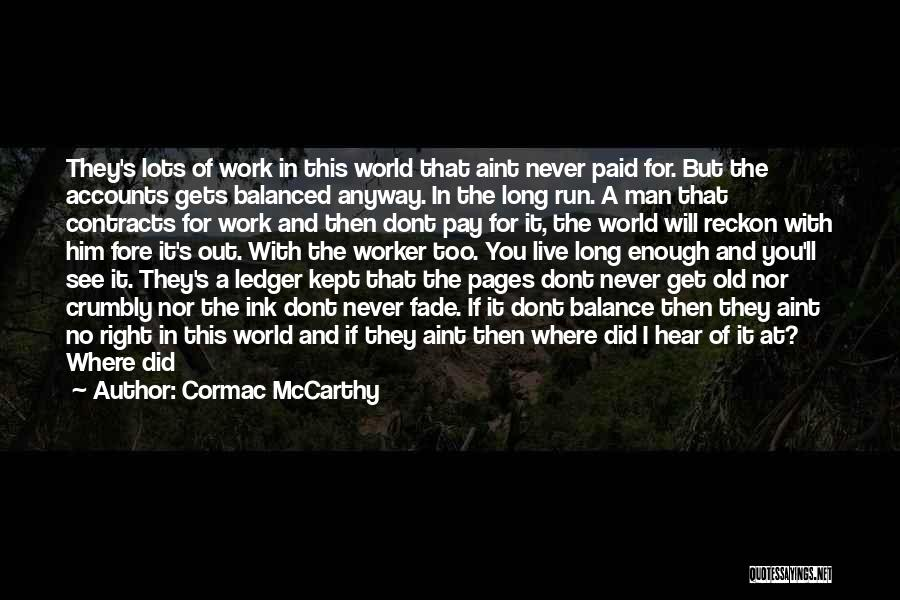 I Will Never Get Him Quotes By Cormac McCarthy