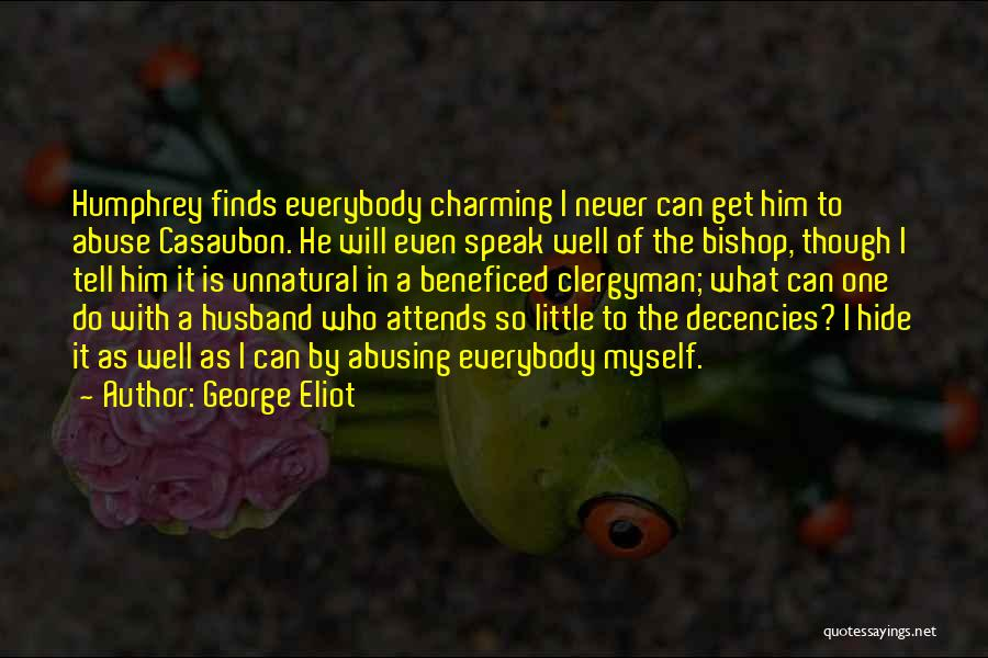 I Will Never Get Him Quotes By George Eliot
