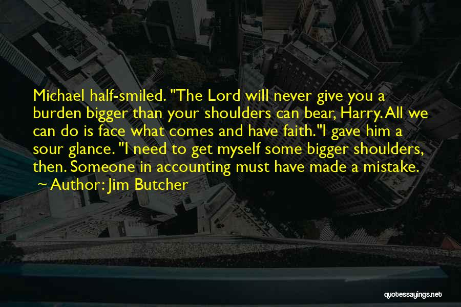 I Will Never Get Him Quotes By Jim Butcher