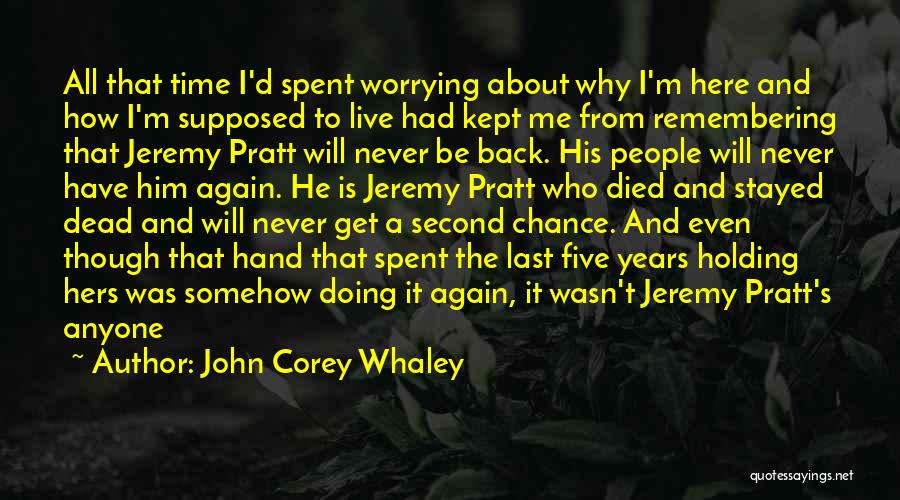 I Will Never Get Him Quotes By John Corey Whaley