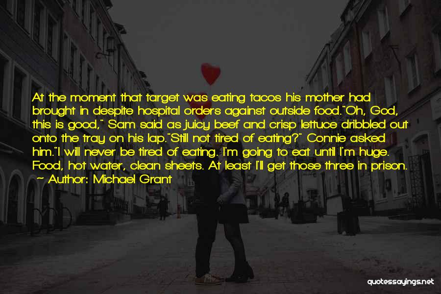I Will Never Get Him Quotes By Michael Grant