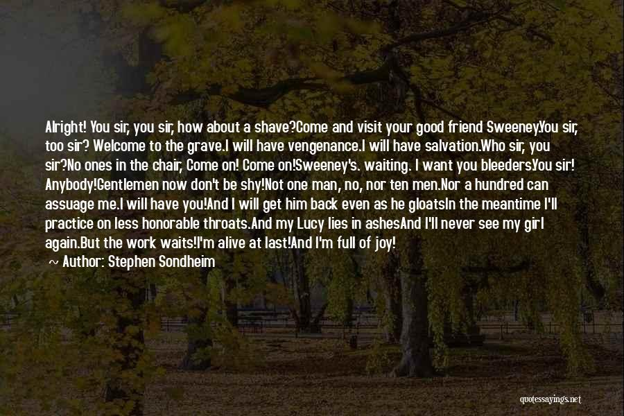 I Will Never Get Him Quotes By Stephen Sondheim