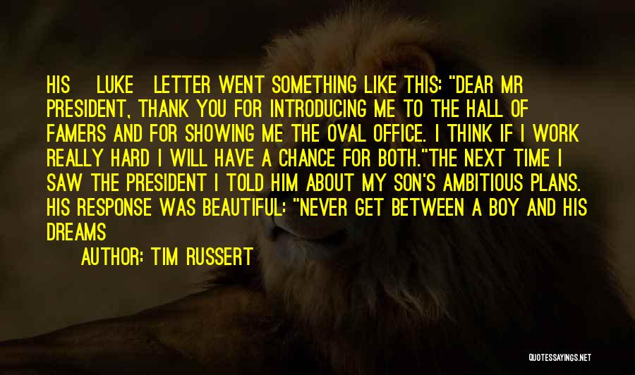 I Will Never Get Him Quotes By Tim Russert