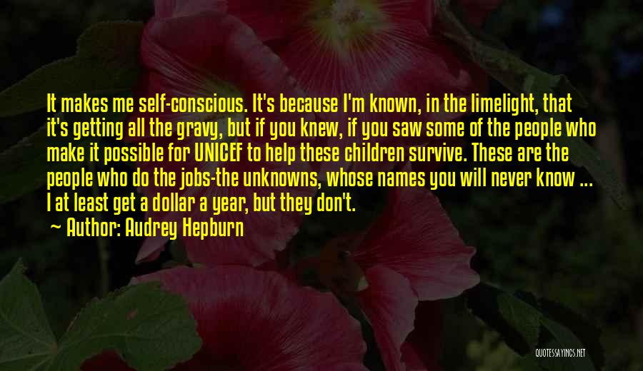 I Will Never Get You Quotes By Audrey Hepburn