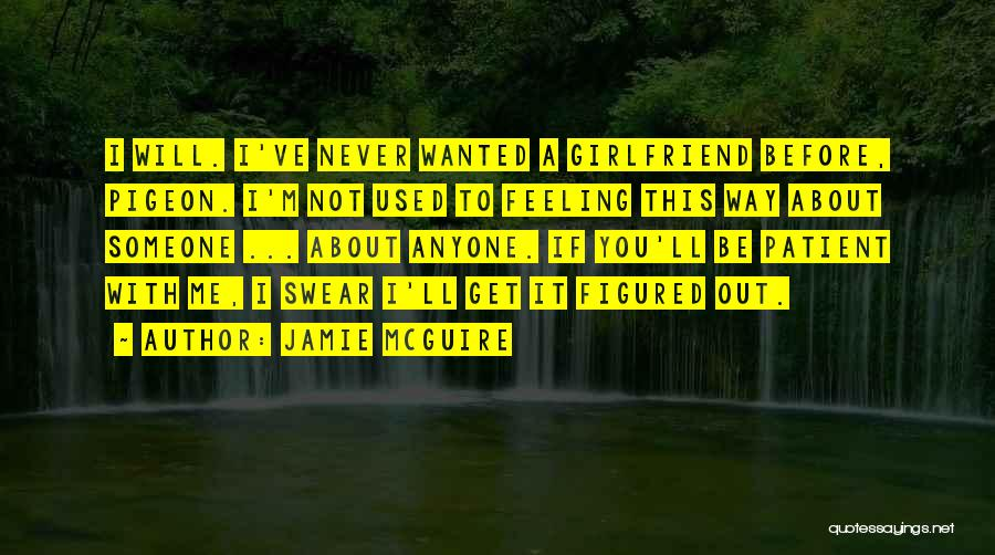 I Will Never Get You Quotes By Jamie McGuire