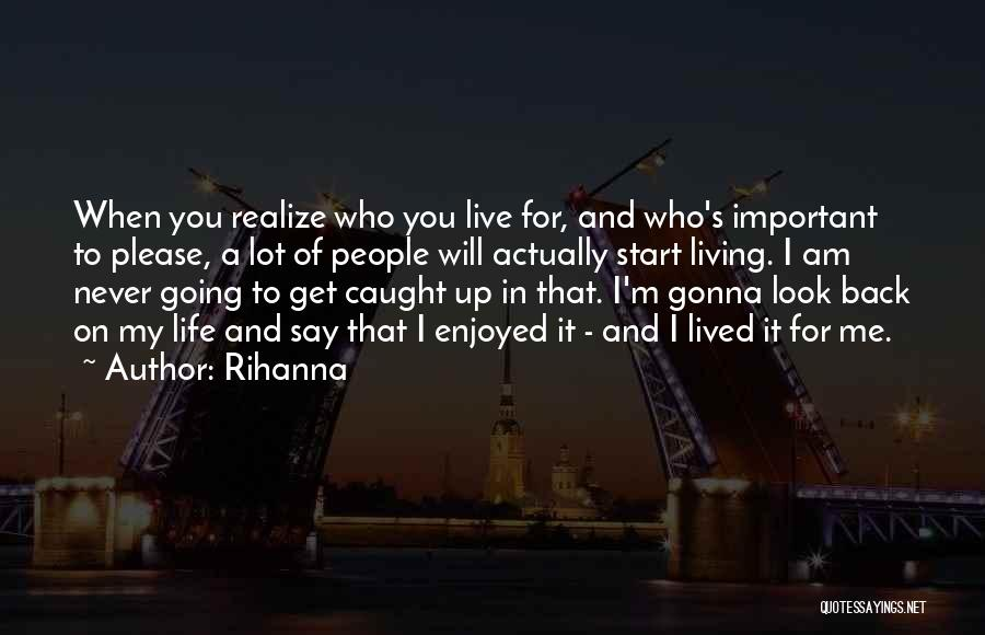 I Will Never Get You Quotes By Rihanna