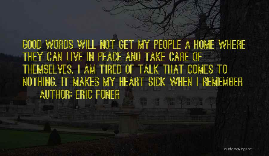 I Will Not Care Quotes By Eric Foner