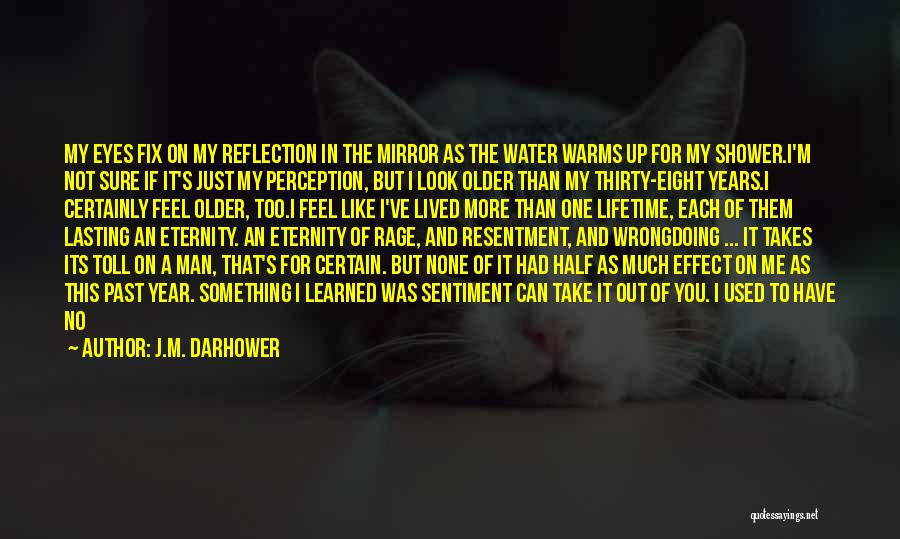 I Will Not Care Quotes By J.M. Darhower