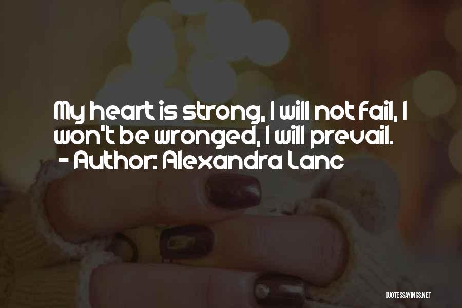 I Will Not Fail Quotes By Alexandra Lanc