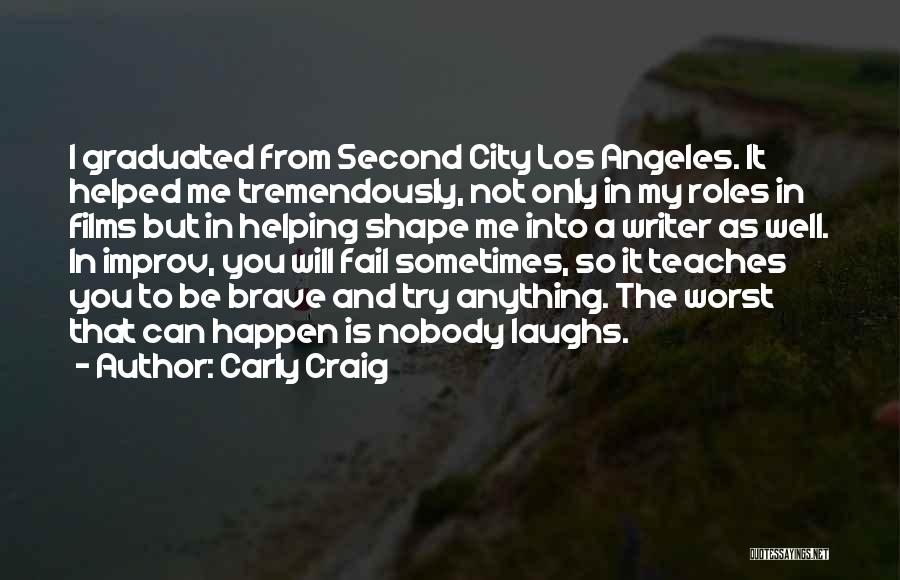 I Will Not Fail Quotes By Carly Craig