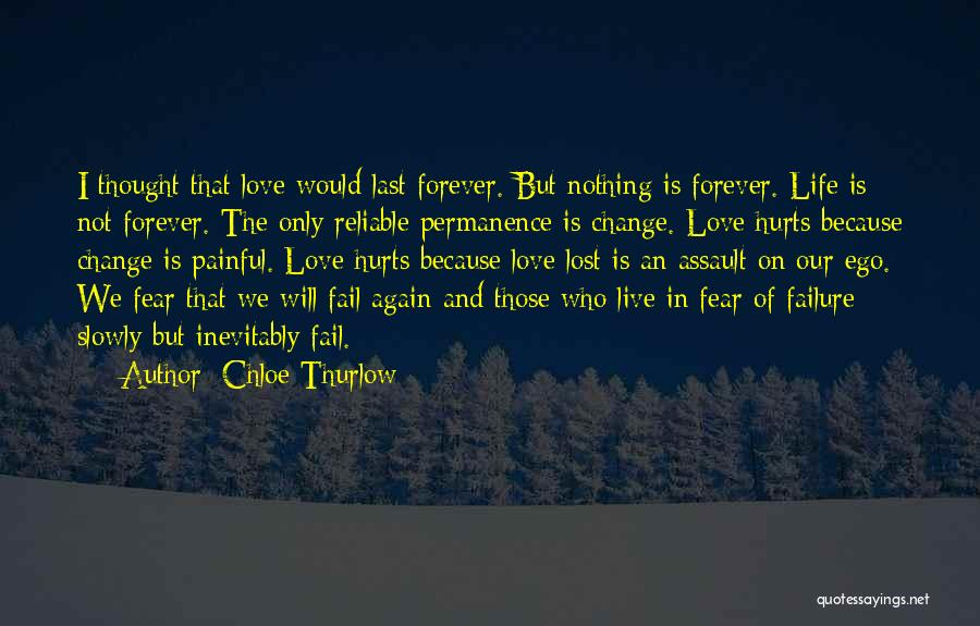 I Will Not Fail Quotes By Chloe Thurlow