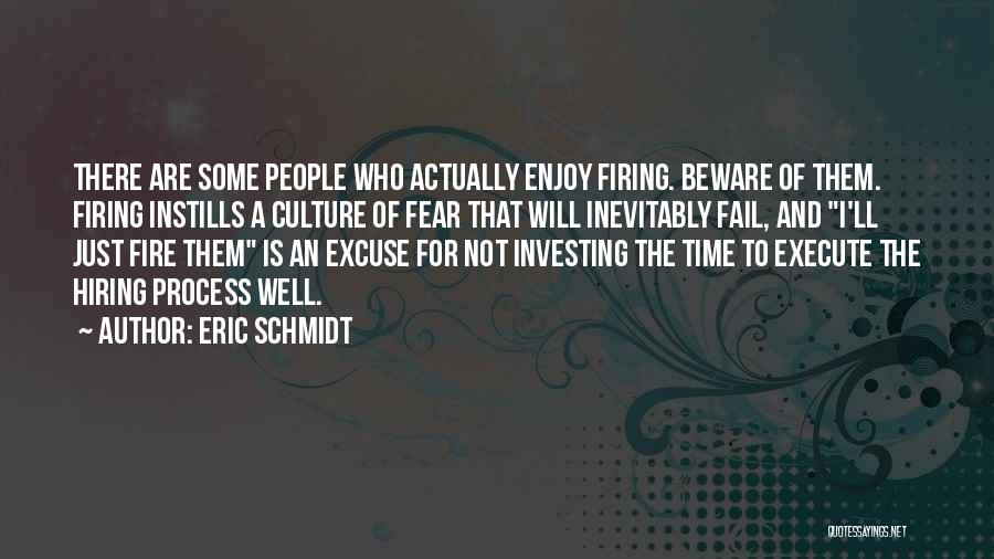 I Will Not Fail Quotes By Eric Schmidt