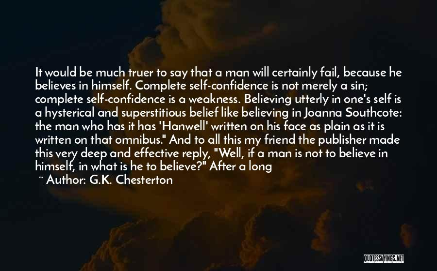 I Will Not Fail Quotes By G.K. Chesterton