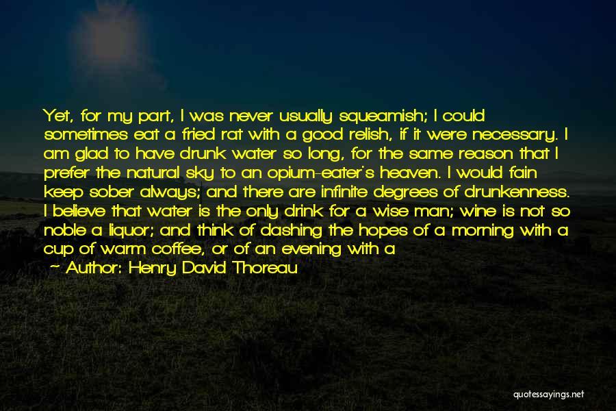 I Will Not Fail Quotes By Henry David Thoreau
