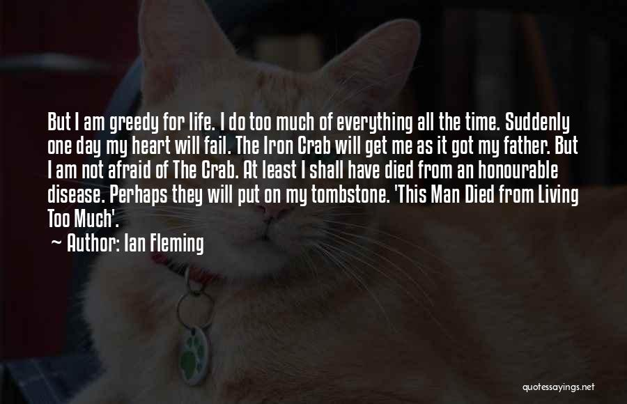 I Will Not Fail Quotes By Ian Fleming