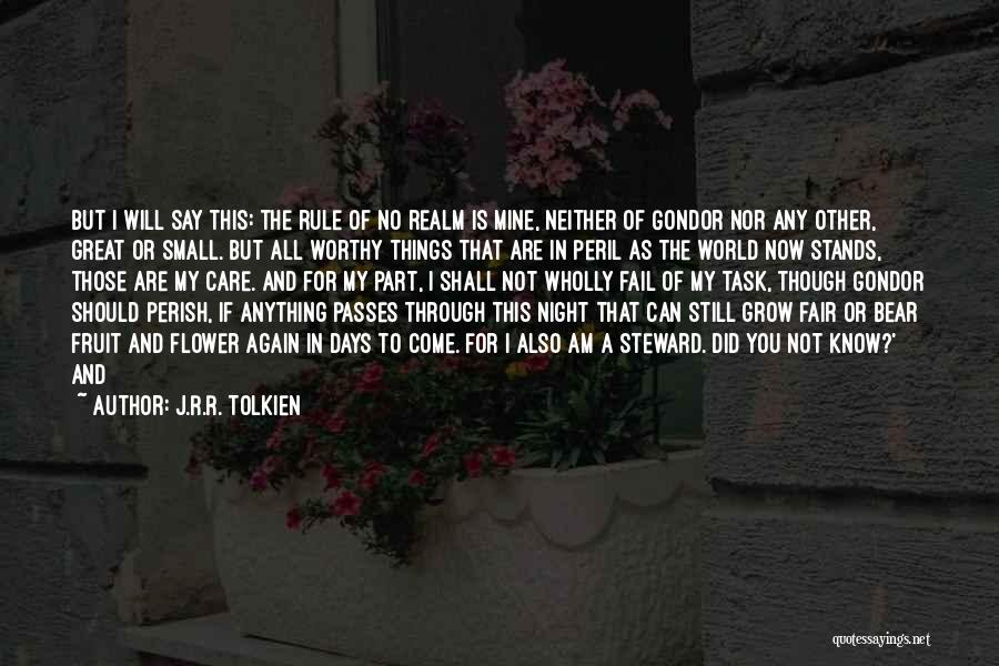I Will Not Fail Quotes By J.R.R. Tolkien