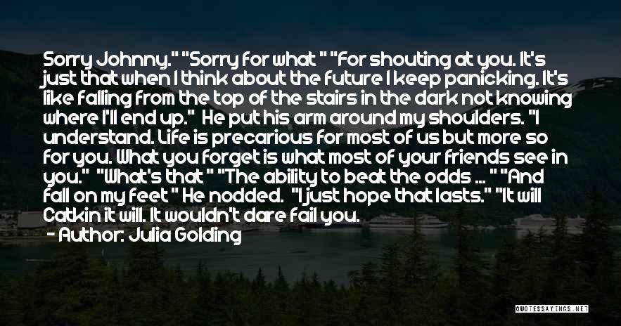 I Will Not Fail Quotes By Julia Golding