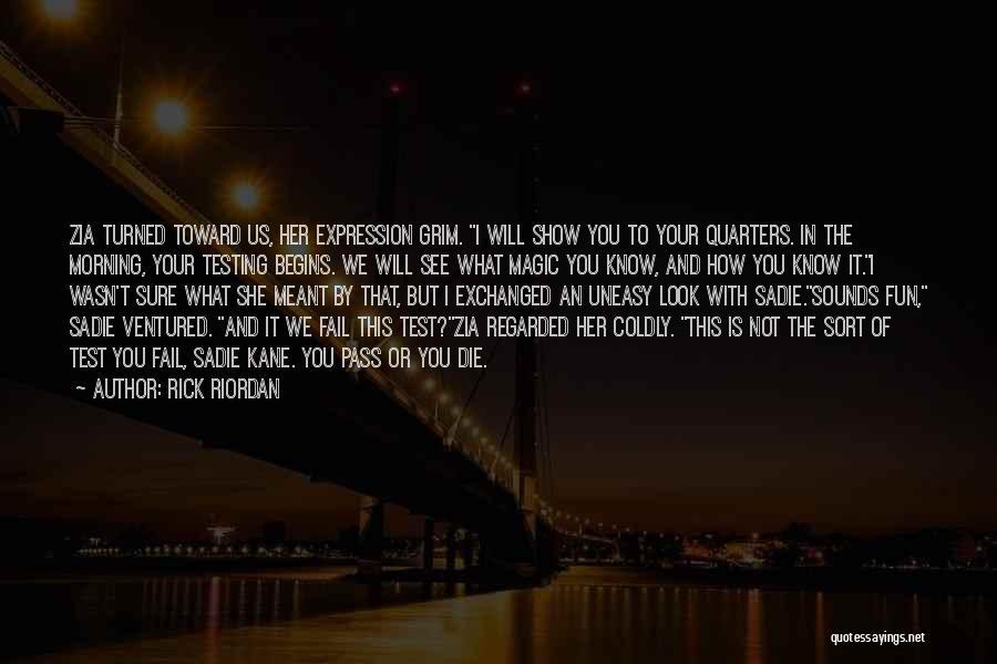 I Will Not Fail Quotes By Rick Riordan