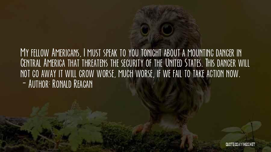 I Will Not Fail Quotes By Ronald Reagan
