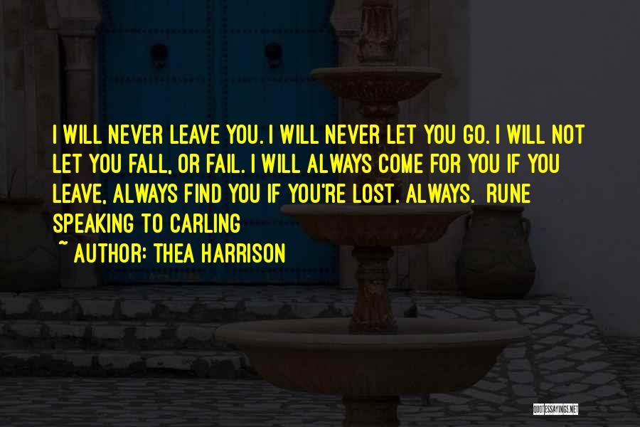 I Will Not Fail Quotes By Thea Harrison