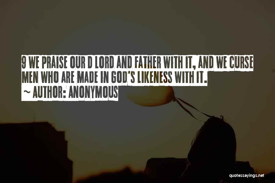 I Will Praise You Lord Quotes By Anonymous
