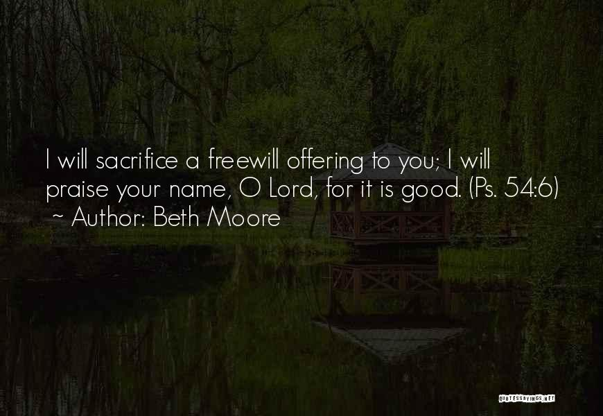 I Will Praise You Lord Quotes By Beth Moore