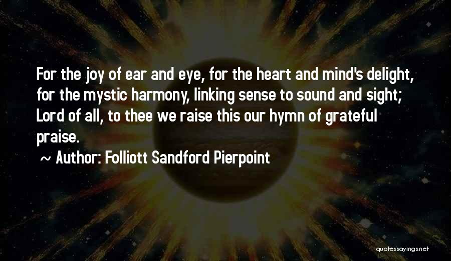 I Will Praise You Lord Quotes By Folliott Sandford Pierpoint