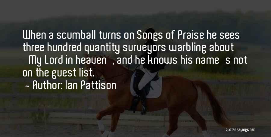 I Will Praise You Lord Quotes By Ian Pattison