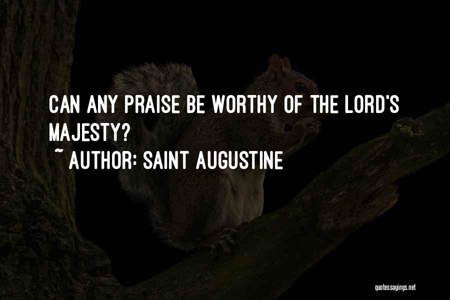 I Will Praise You Lord Quotes By Saint Augustine
