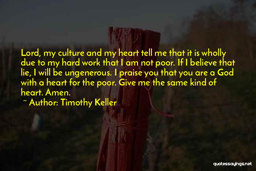 I Will Praise You Lord Quotes By Timothy Keller