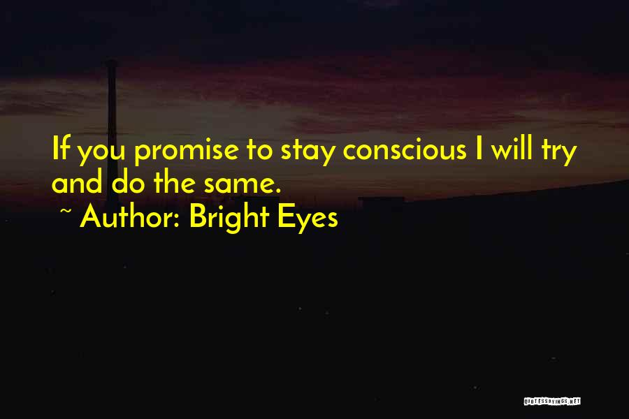I Will Stay The Same Quotes By Bright Eyes
