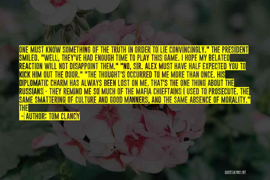 I Will Stay The Same Quotes By Tom Clancy