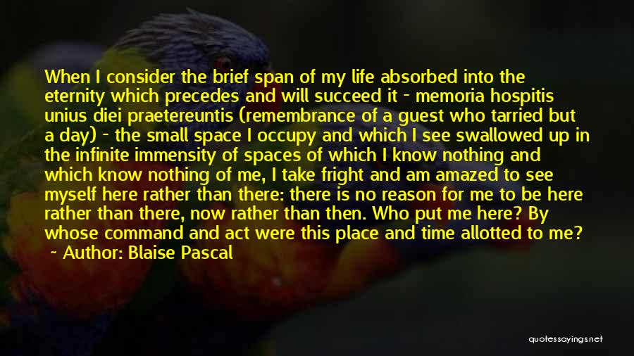 I Will Succeed In Life Quotes By Blaise Pascal