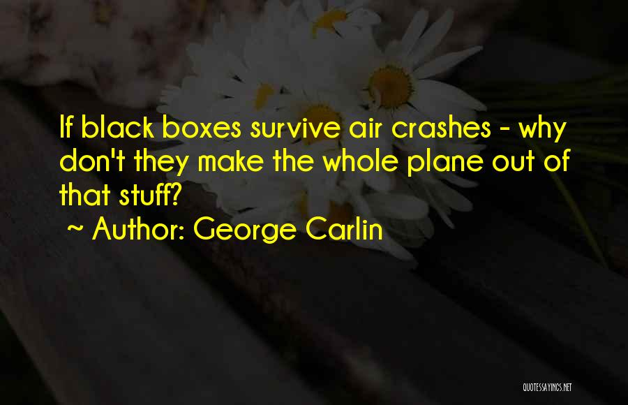 I Will Survive Funny Quotes By George Carlin