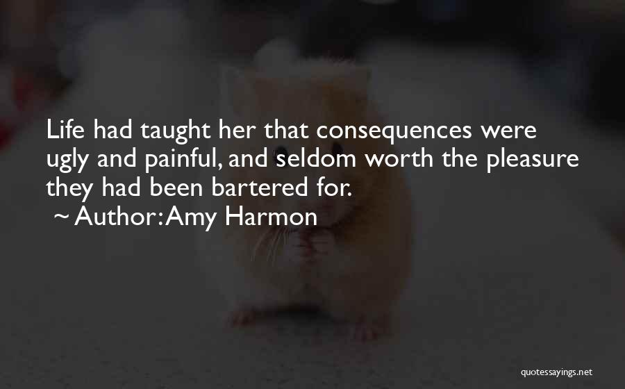 I Will Teach You A Lesson Quotes By Amy Harmon
