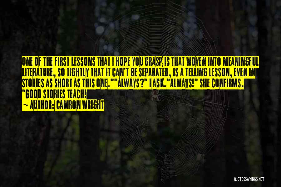 I Will Teach You A Lesson Quotes By Camron Wright