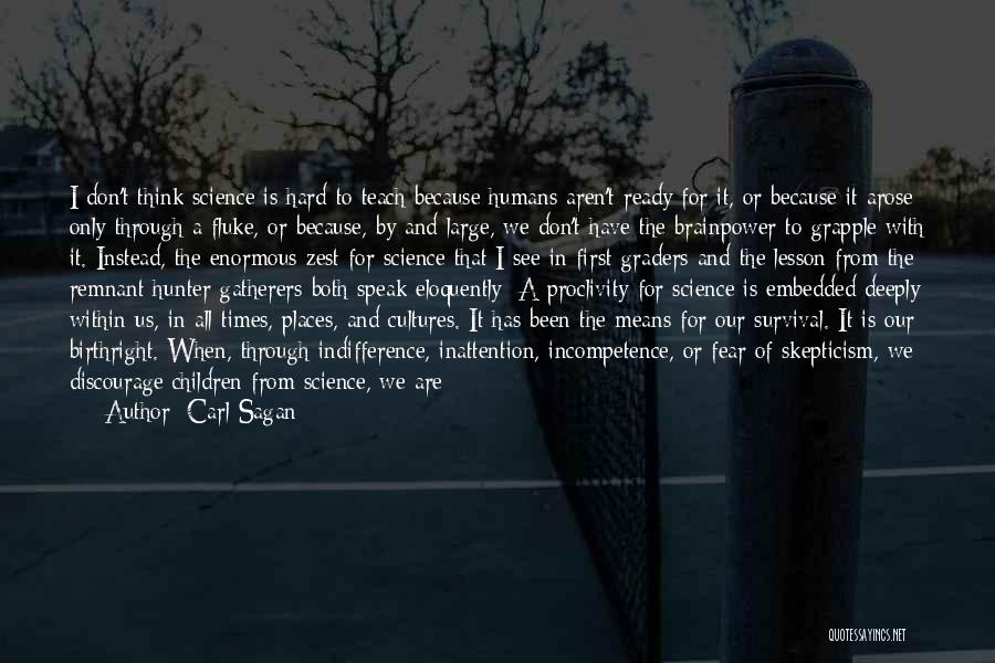 I Will Teach You A Lesson Quotes By Carl Sagan