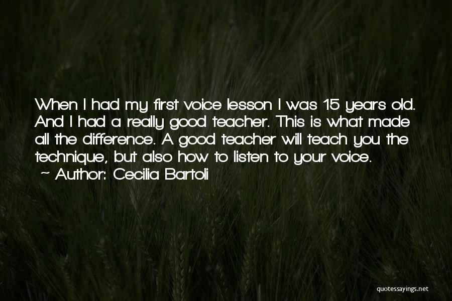 I Will Teach You A Lesson Quotes By Cecilia Bartoli