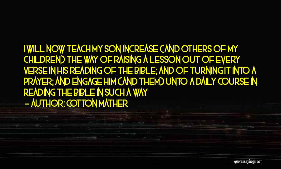 I Will Teach You A Lesson Quotes By Cotton Mather