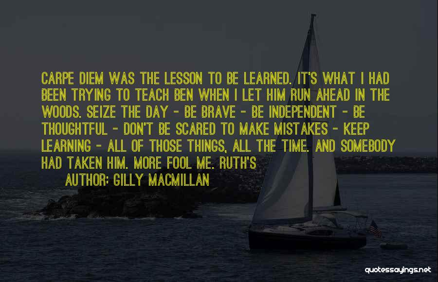 I Will Teach You A Lesson Quotes By Gilly Macmillan