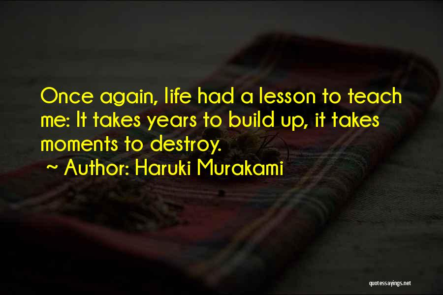 I Will Teach You A Lesson Quotes By Haruki Murakami