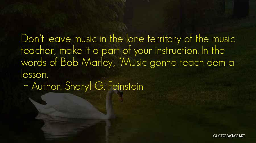 I Will Teach You A Lesson Quotes By Sheryl G. Feinstein