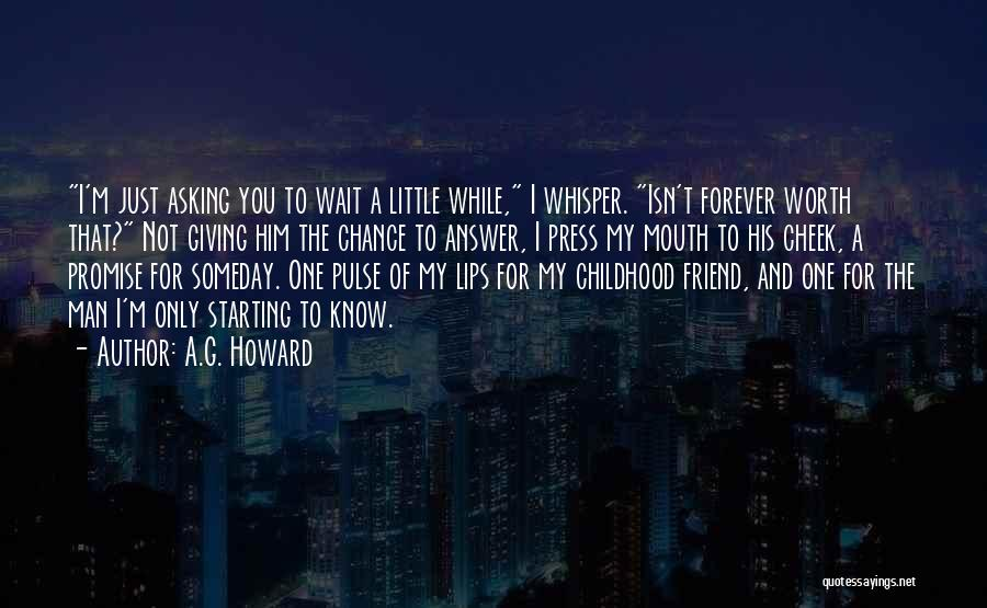 I Will Wait You Forever Quotes By A.G. Howard