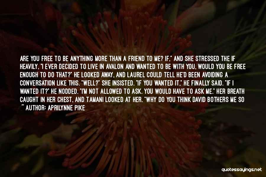 I Will Wait You Forever Quotes By Aprilynne Pike