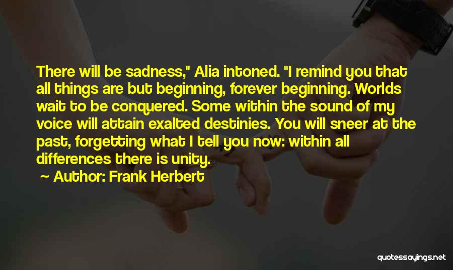 I Will Wait You Forever Quotes By Frank Herbert