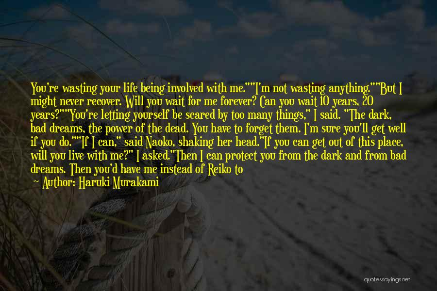 I Will Wait You Forever Quotes By Haruki Murakami