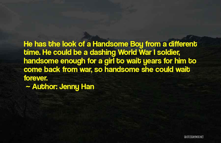 I Will Wait You Forever Quotes By Jenny Han