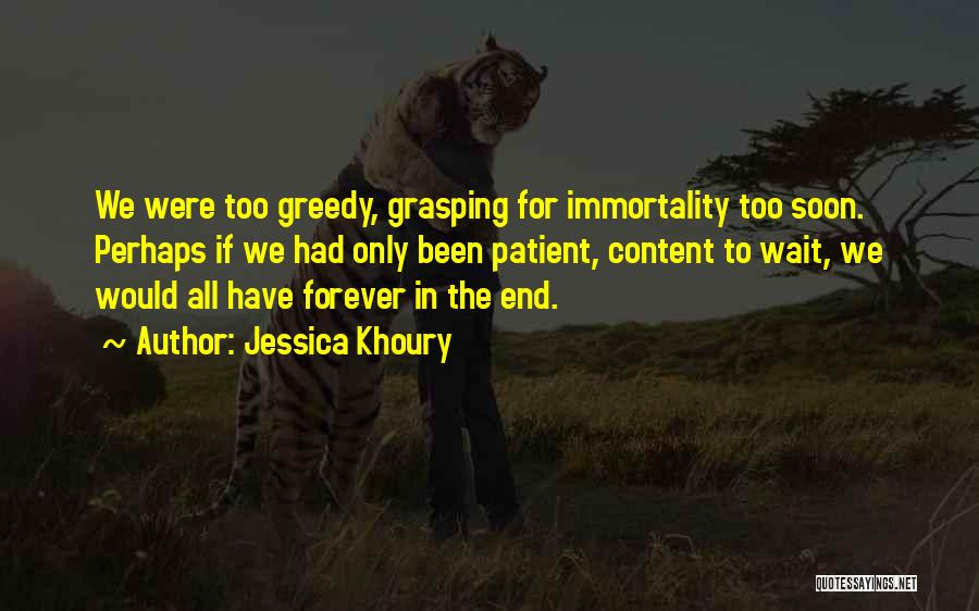 I Will Wait You Forever Quotes By Jessica Khoury