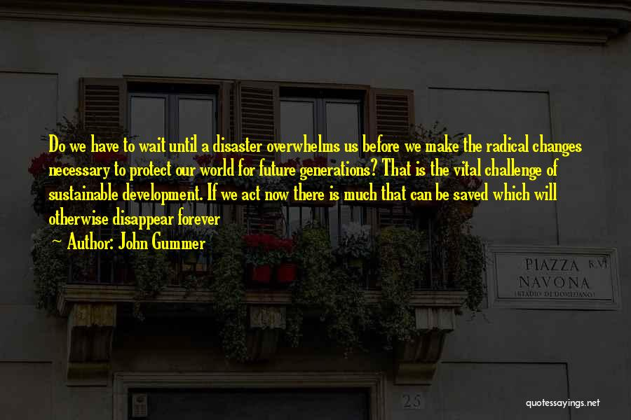 I Will Wait You Forever Quotes By John Gummer